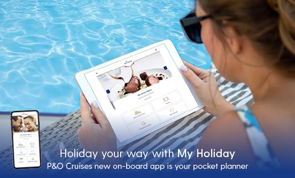 P&O Cruises new My Holiday app